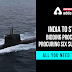 India to start bidding process of procuring six submarines: All you need to Know