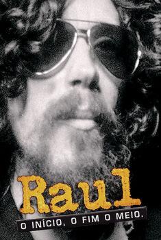 Raul: O Início, o Fim e o Meio