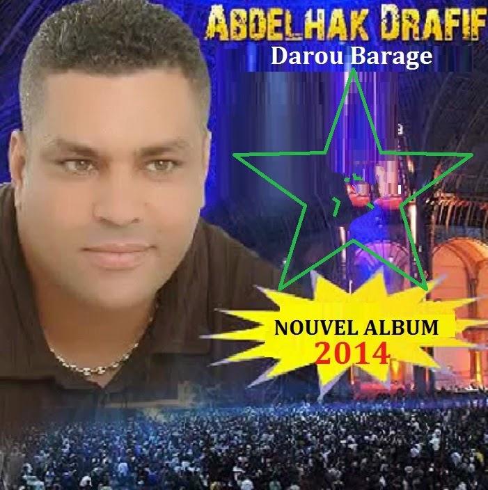 Abdalhak Drafif- Darou Barage 2014