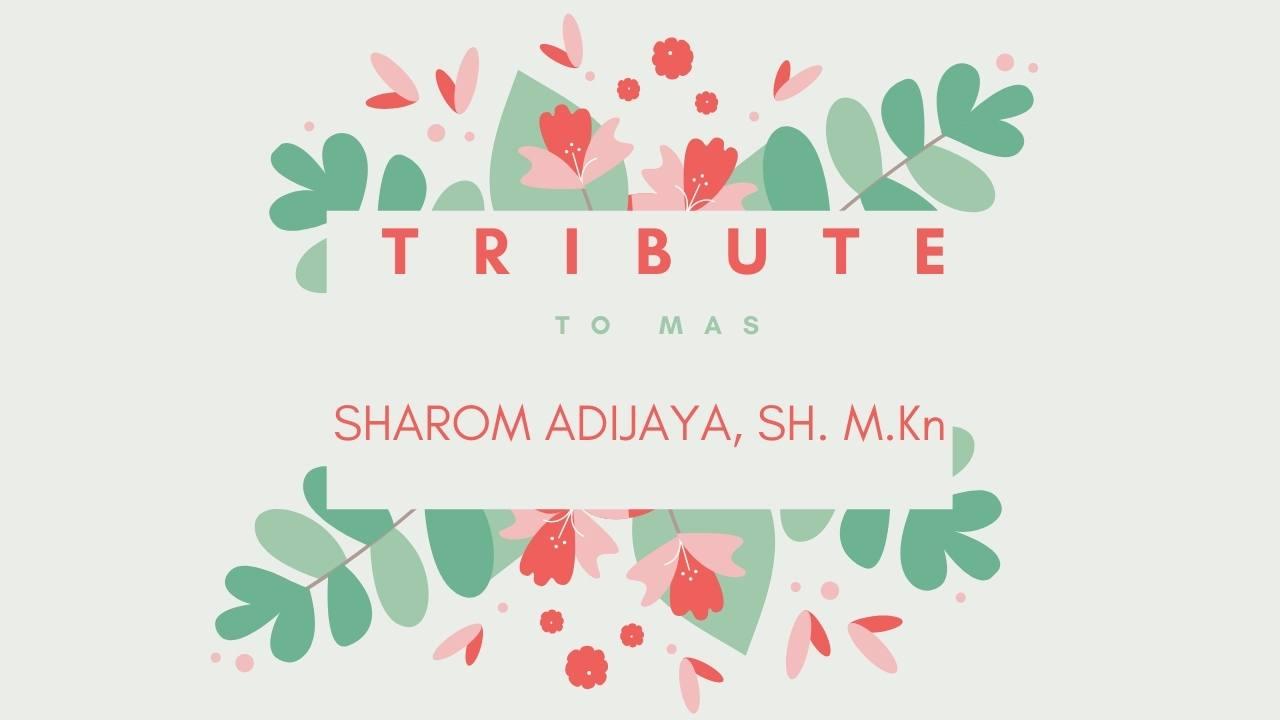 tribut to mas sharom adijaya, Sh. Mkn