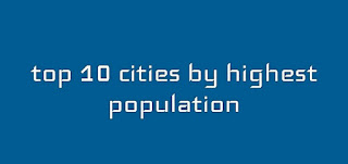 Top 10 city by population in India