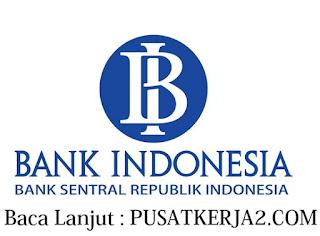 Lowongan Kerja SMA SMK D3 S1 Bank Indonesia Juni 2020
