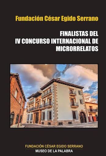 IV Prize of short stories Museum of Words – César Egido Serrano Foundation