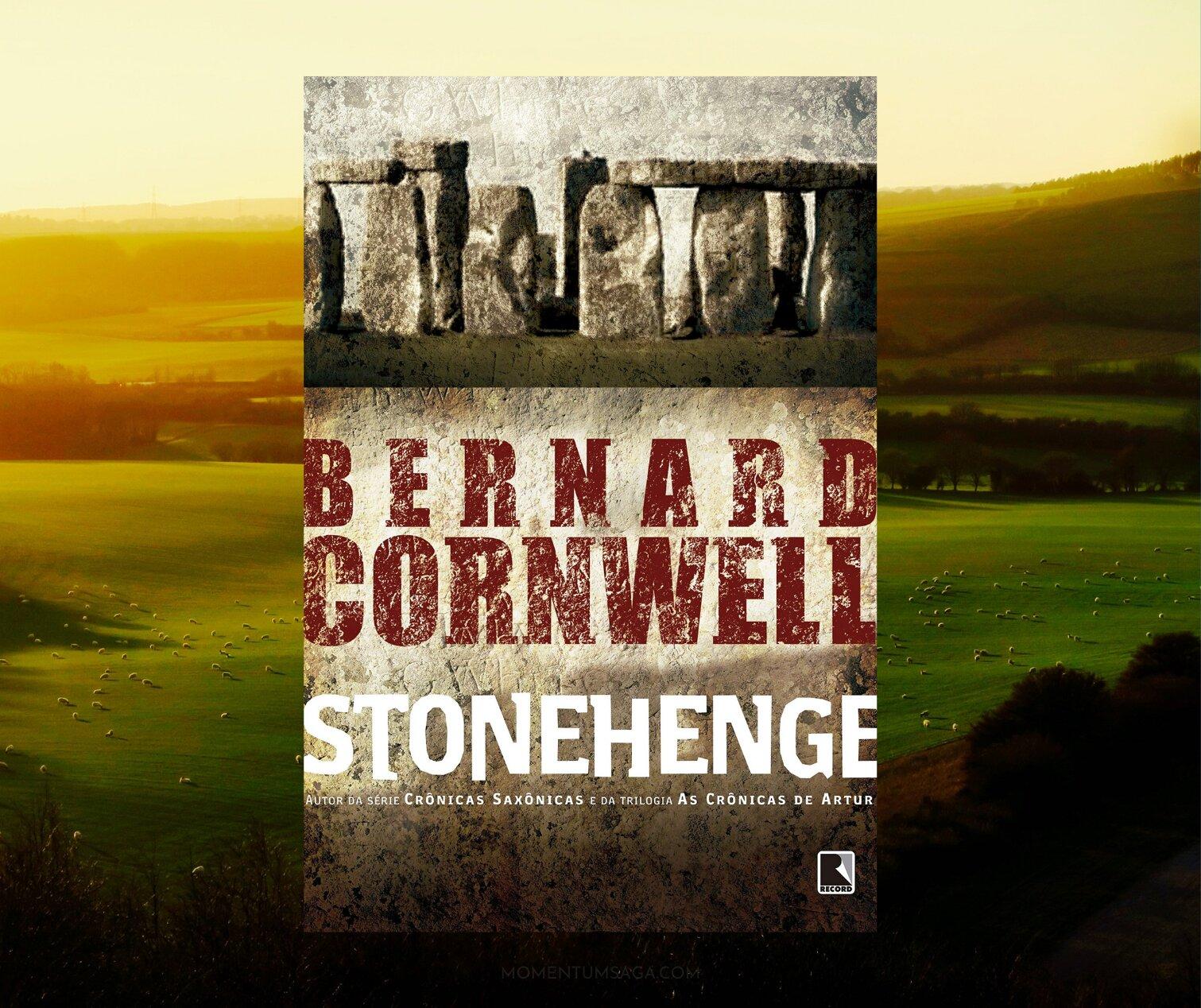 Resenha: Stonehenge, de Bernard Cornwell