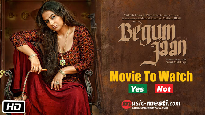 begum-jaan-to-watch-or-not