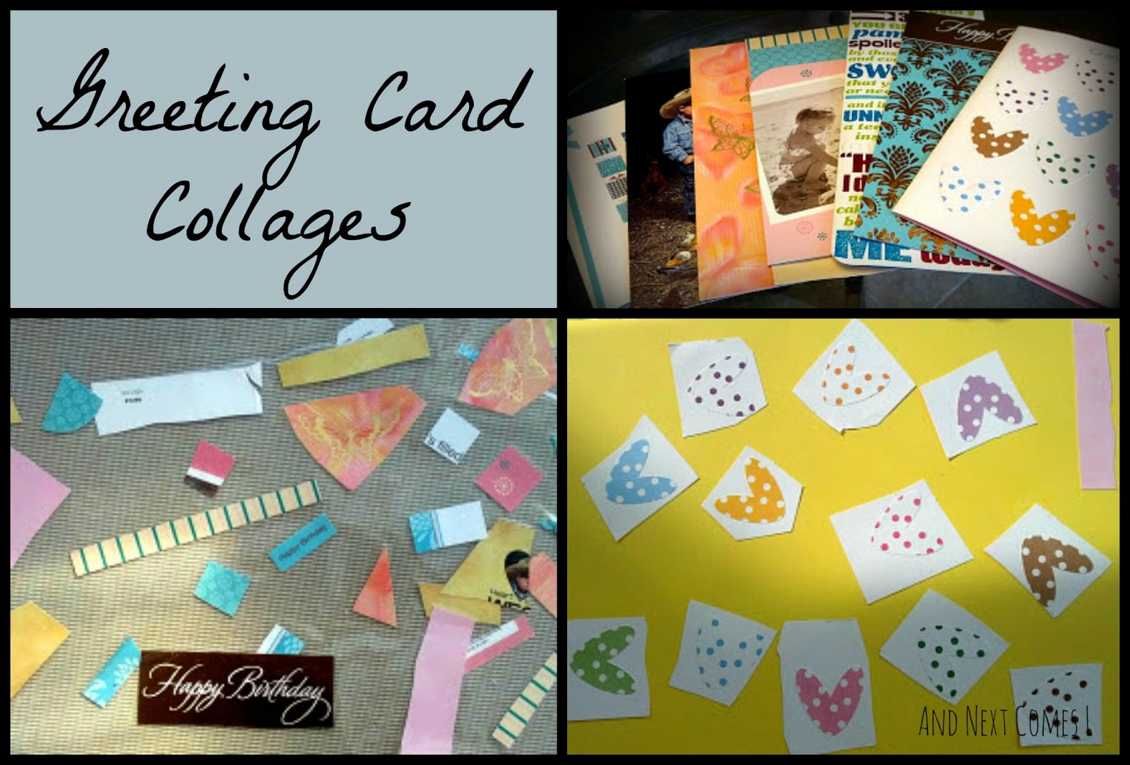 Greeting Card Collages And Next Comes L