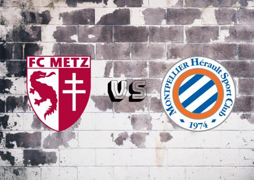 Metz vs Montpellier  Resumen