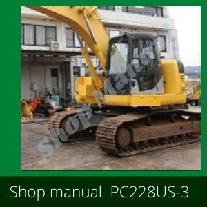 Shop Manual pc228us-3 pc228uslc-3