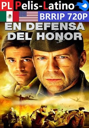 En defensa del honor [2002] [BRRIP] [720P] [Latino] [Inglés] [Mediafire]