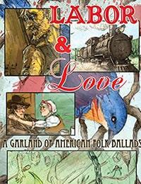 Labor & Love: A Garland of American Folk Ballads