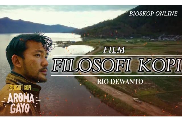 FILM - Filosofi Kopi : Aroma Gayo 2020