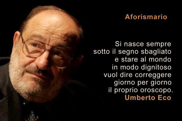 Aforismario Frasi Di Umberto Eco Da Il Nome Della Rosa E Altri