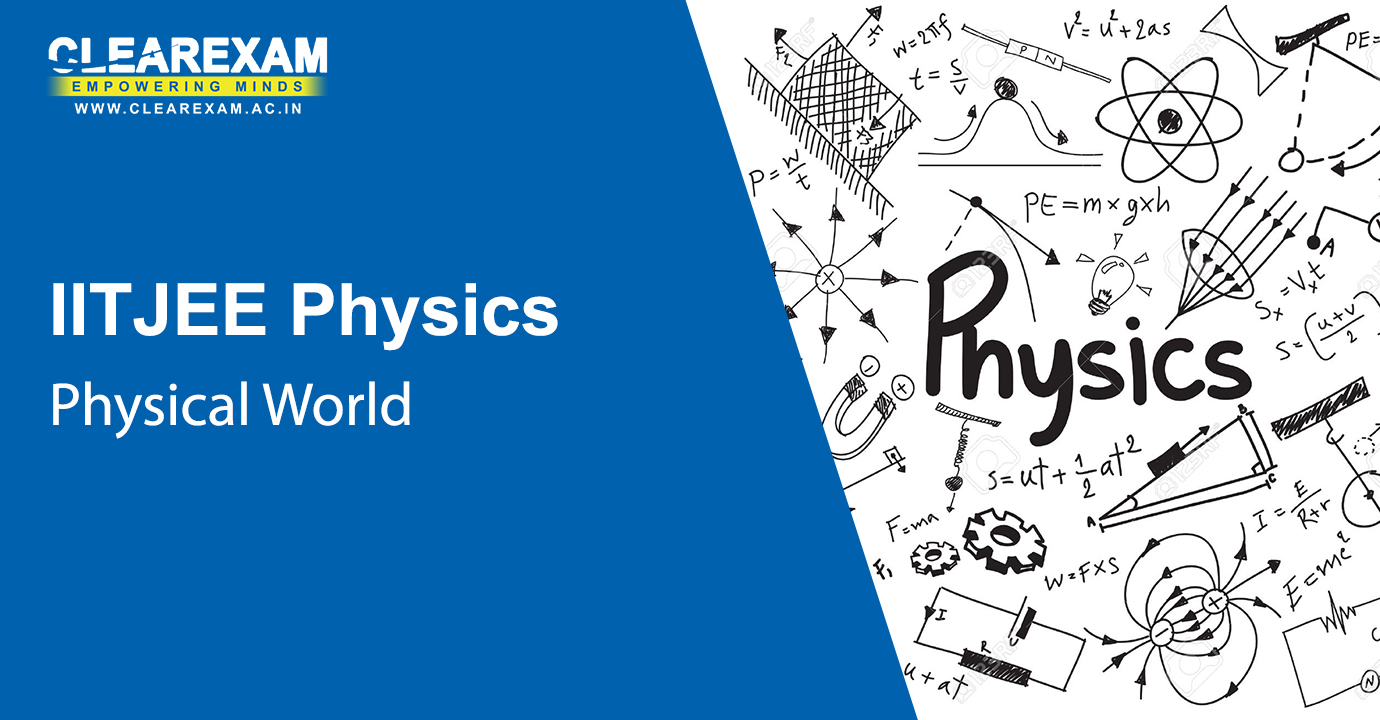 NEET Physics Physical World