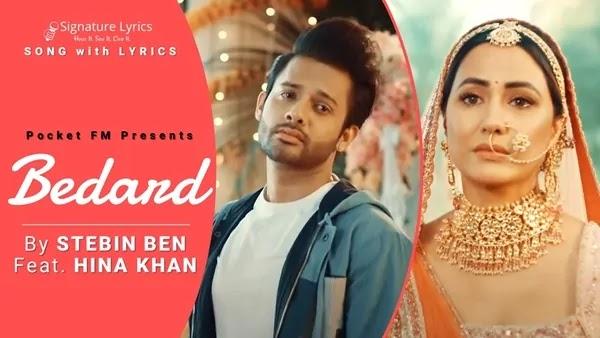 Bedard Lyrics - Stebin Ben - Feat - Hina Khan