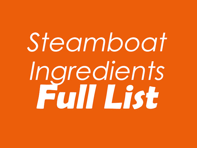 Ultimate Ingredient List for Sumptuous Steamboat Gathering this CNY!