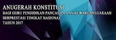 Pedoman Penyelenggaran Anugerah Konstitusi Bagi Guru PPKn Berprestasi Tahun 2017