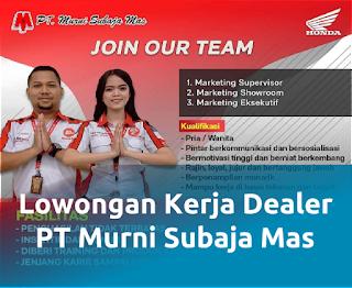 Lowongan kerja di Dealer Honda PT Murni Subaja Mas Bekasi