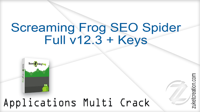 Screaming Frog SEO Spider Full v12.3 + Keys
