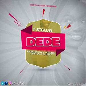 Download Mp3 | T Sigwa - Dede