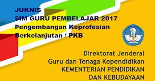 Juknis SIM Guru Pembelajar (Pengembangan Keprofesian Berkelanjutan /PKB)