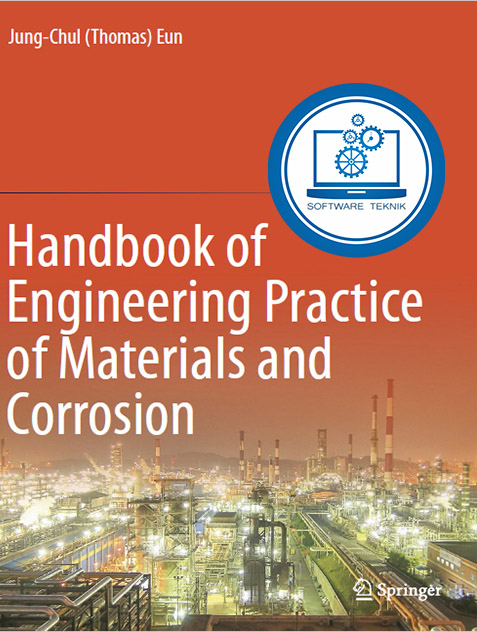 Handbook of Engineering Practice of Materials and Corrosion