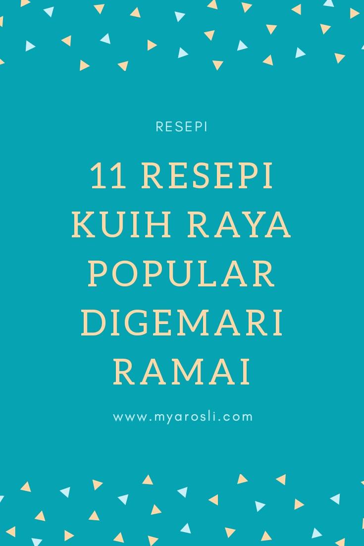 11 Resepo Kuih Raya Popular Digemari Ramai
