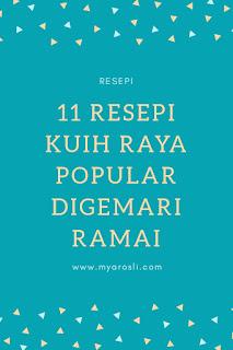11 ResepI Kuih Raya Popular Digemari Ramai
