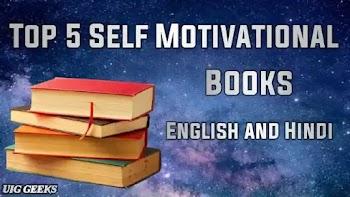 Top 5 Best Books For Self Motivation - UIG Geeks