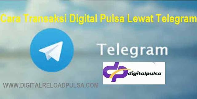 Cara Transaksi Digital Pulsa Lewat Telegram