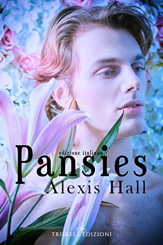 "Libri in uscita: ""Pansies - Edizione italiana"" (Spires Universe #4) di Alexis Hall"