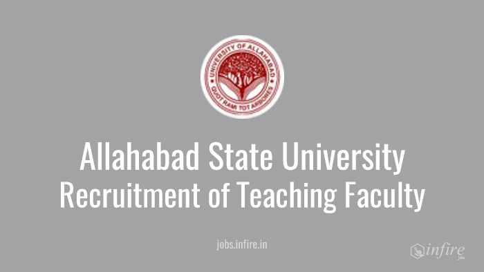 Recruitment of Teaching Faculty in  Allahabad State University - Apply Now