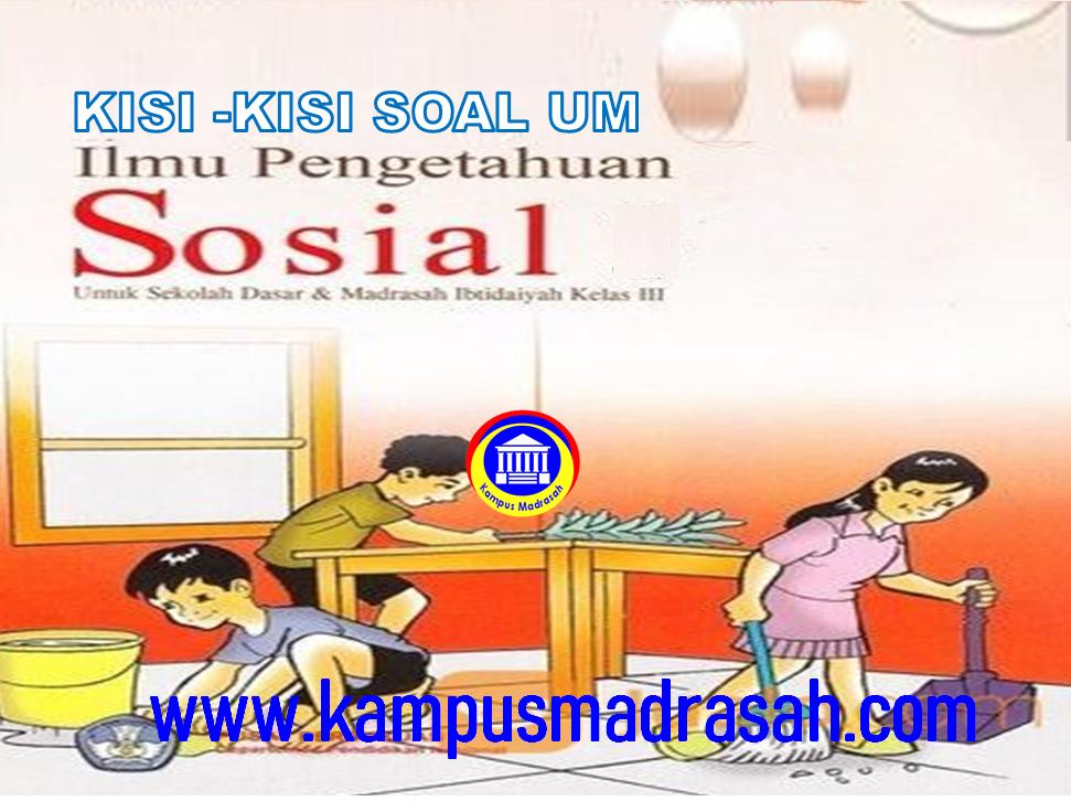 Kisi-kisi Ujian Madrasah Mapel IPS