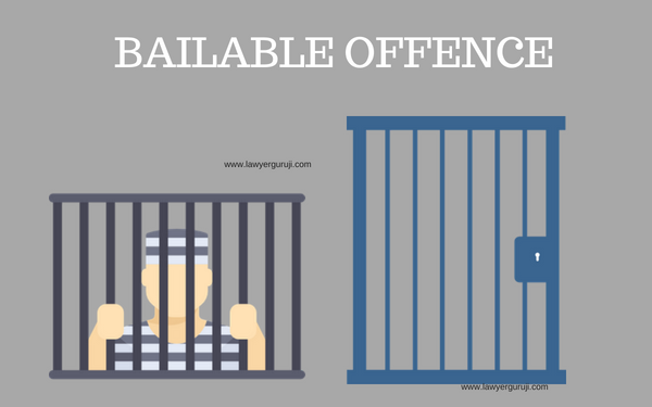 जमानतीय अपराध कौन से होते है ? ( Which are Bailable offence)