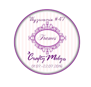 http://craftymoly.blogspot.com/2016/07/wyzwanie-47-frames.html