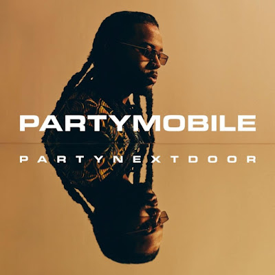 PARTYNEXTDOOR - Party Mobile (Album Stream)