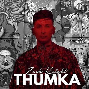 Thumka – Zack Knight (2018)