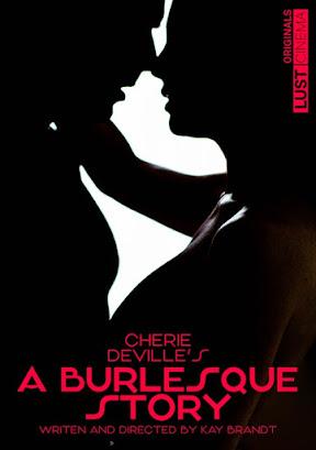 A Burlesque Story – Lust Cinema