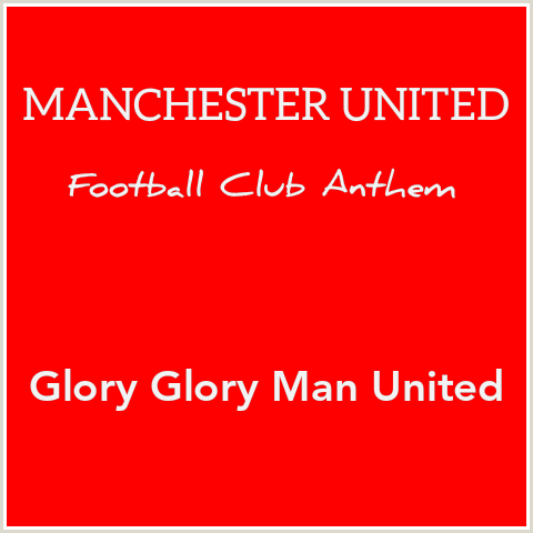 Manchester United Fc Anthem Theme Song Download Listen Mp3 Glory Glory Man United Lyrics And