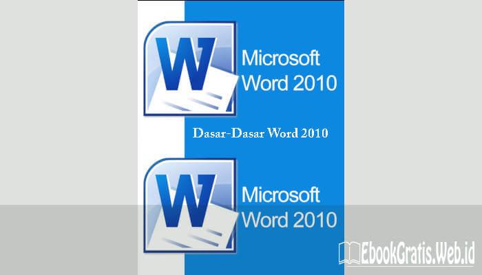 Ebook Kupas Tuntas Microsoft Word 2010 oleh Hafid