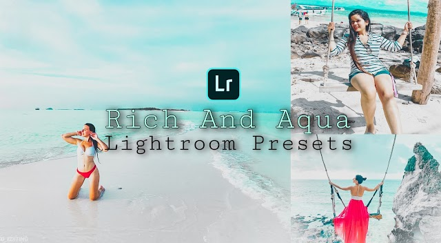 Rich and Aqua Presets Free Download