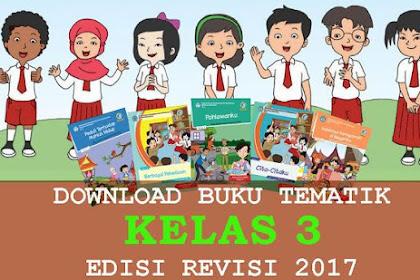 Download Buku Guru dan Buku Siswa Kurikulum 2013 Kelas SD/MI Semester 1 dan 2 Edisi Terbaru 2017