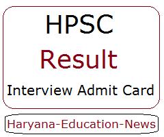HPSC Result 2021 Interview Admit Card: DA, Tehsildar, Assistant Professor Final Result @ hpsc.gov.in