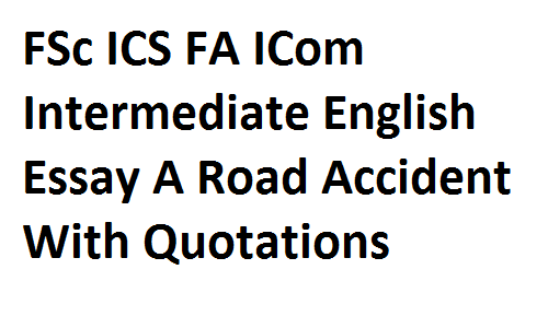 Essay on Road Accidents