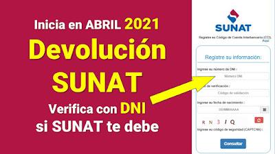 #DevoluciónSUNAT 2021 Link con DNI verifica si la SUNAT te debe dinero
