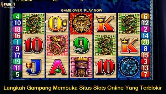 Langkah Gampang Membuka Situs Slots Online Yang Terblokir