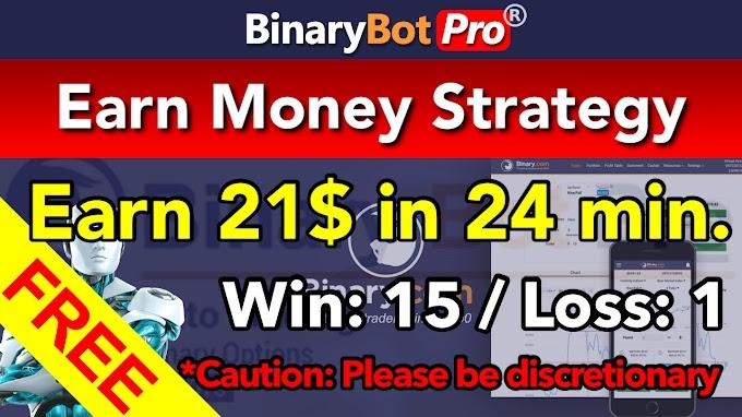 Earn Money Strategy | Binary Bot | Free Download