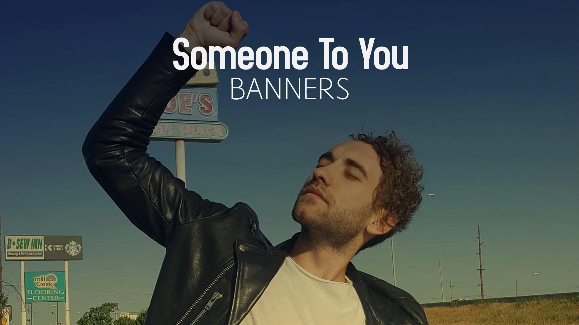 Someone To You - BANNERS