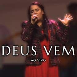 Baixar Música Gospel Deus Vem (Ao Vivo) - Cassiane Mp3