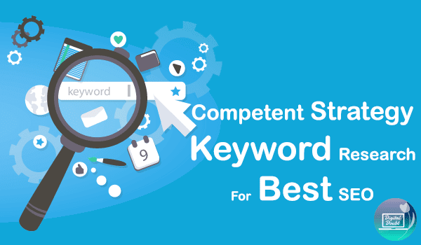 Competent Strategy Keyword Research for Best SEO