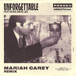 French Montana - Unforgettable (Mariah Carey Remix) [feat. Swae Lee & Mariah Carey] - Single Cover